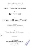 Familiar Lessons for Little Girls on Kitchen and Dining Room Work