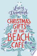 Christmas Gifts at the Beach Cafe Book PDF