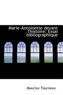 Marie-Antoinette Devant L'Histoire
