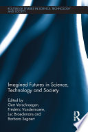 Imagined Futures in Science  Technology and Society