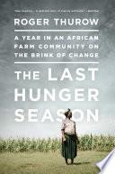 The Last Hunger Season