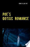 Poe s Gothic Romance   3 Tales of Love and Sacrifice  Morella   Ligeia   Eleonora