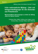 Frühe mathematische Bildung – Ziele und Gelingensbedingungen für den Elementar- und Primarbereich