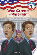 Capital Mysteries  1  Who Cloned the President