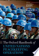 The Oxford Handbook Of United Nations Peacekeeping Operations : the first time a comprehensive overview and...