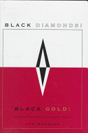 Black Diamonds  Black Gold  Money Right Out Of The Ground It Must