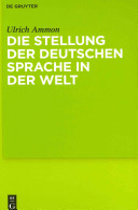 Die Stellung der deutschen Sprache in Europa und der Welt