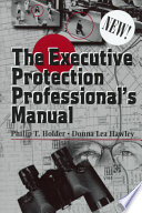 The Executive Protection Professional S Manual