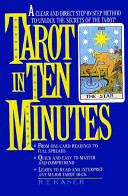 . Tarot in Ten Minutes .