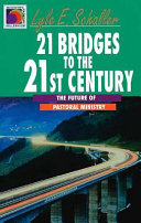 21 Bridges To The 21st Century book