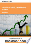 Statistics for Health  Life and Social Sciences