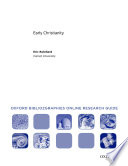 Early Christianity: Oxford Bibliographies Online Research Guide
