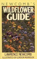 Newcomb s Wildflower Guide