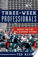 Three Week Professionals