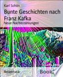 Bunte Geschichten nach Franz Kafka
