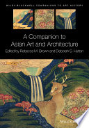 A Companion To Asian Art And Architecture book