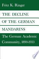 The Decline of the German Mandarins