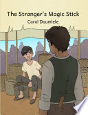 The Stranger s Magic Stick