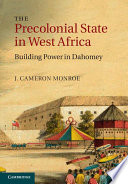 The Precolonial State in West Africa Dahomey Located In The Republic Of Benin