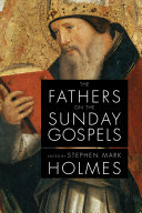 The Fathers on the Sunday Gospels The Ages Each Week The Fathers On The