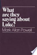 What Are They Saying About Luke?