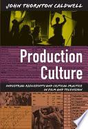 Production Culture