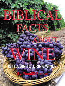 BIBLICAL FACTS ABOUT WINE