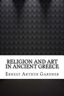 Religion and Art in Ancient Greece