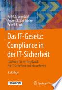 Das IT Gesetz  Compliance in der IT Sicherheit