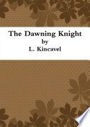 The Dawning Knight