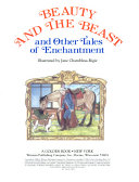 Beauty and the Beast and Other Tales of Enchantment