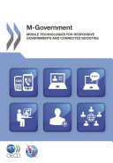 M-Government Mobile Technologies for Responsive Governments and Connected Societies