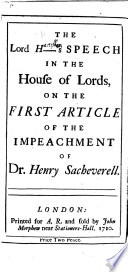 The Lord H  s Haversham s Speech in the House of Lords on the First Article of the Impeachment of Dr H  Sacheverell