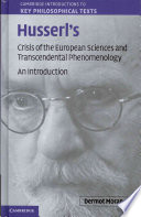 Husserl s Crisis of the European Sciences and Transcendental Phenomenology