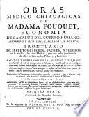 Obras medico chirurgicas de Madama Fouquet