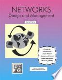 Networks - Design and Management