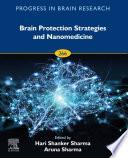 Brain Protection Strategies And Nanomedicine