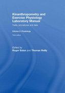 Kinanthropometry and Exercise Physiology Laboratory Manual: Exercise physiology