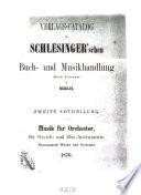Verlags-Catalog der Schlesinger'schen Buch- und Musikhandlung (Rob. Lienau) in Berlin