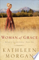 Woman of Grace  Brides of Culdee Creek Book  2