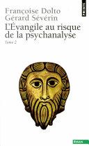 L Evangile au risque de la psychanalyse