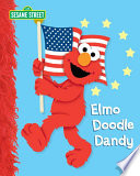 Elmo Doodle Dandy (Sesame Street Series) : ernie as they don colonial...