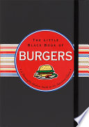 The Little Black Book of Burgers