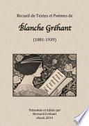 Recueil de Textes et Po  mes de Blanche Gr  hant