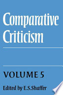 Comparative Criticism: Volume 5, Hermeneutic Criticism Of Theme Genre Movement And Influence And Interdisciplinary