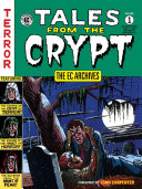 The EC Archives  Tales from the Crypty Volume 1