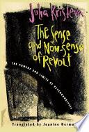 The Sense and Non Sense of Revolt