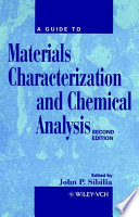 A Guide To Materials Characterization And Chemical Analysis book
