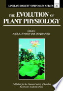 The Evolution Of Plant Physiology book