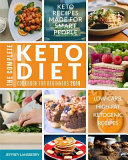 The Complete Keto Diet Cookbook For Beginners 2019 Keto Recipes Made For Smart People Low Carb High Fat Ketogenic Recipes